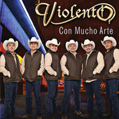 Play & Download Con Mucho Arte by Violento (1) | Napster