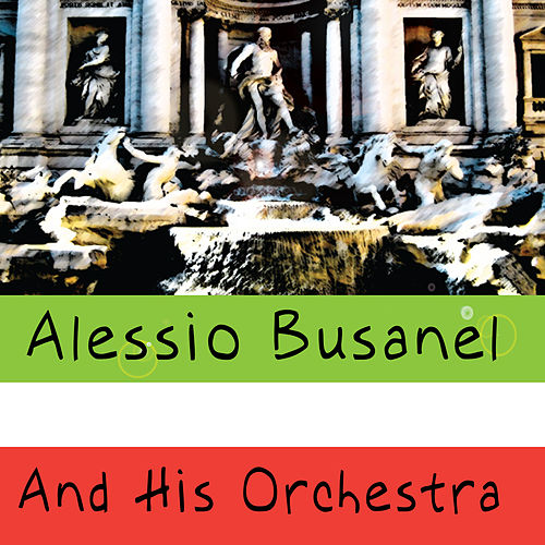 Play & Download Alessio Busanel by Alessio Busanel | Napster
