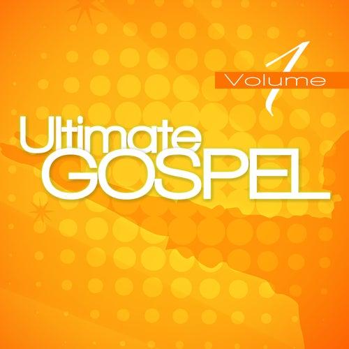 Ultimate Gospel Volume 1 by Various Artists
