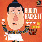 The Original Chinese Waiter by Buddy Hackett