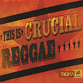 Play & Download This Is Crucial Reggae Dub by Various Artists | Napster