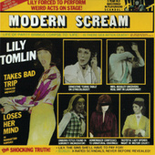 Play & Download Modern Scream by Lily Tomlin | Napster