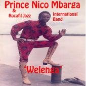 Play & Download Welenga by Prince Nico Mbarga | Napster