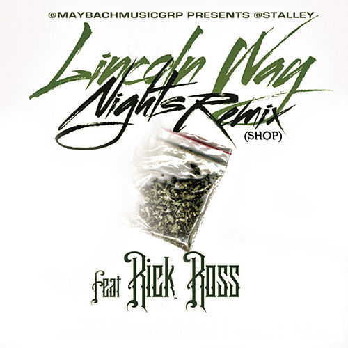 Lincoln Way Nights Remix (Shop) by Stalley