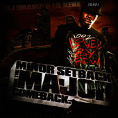 Minor Setback For The Major Comback by Lil' Keke