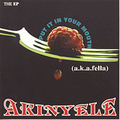 Put It In Your Mouth by Akinyele