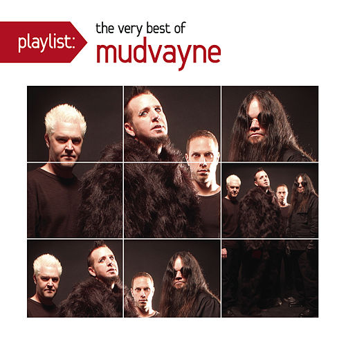 Play & Download Playlist: The Very Best Of Mudvayne by Mudvayne | Napster