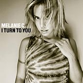 Play & Download I Turn To You by Melanie C | Napster