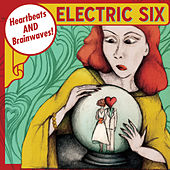 Play & Download Heartbeats and Brainwaves by Electric Six | Napster