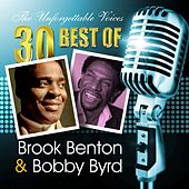 The Unforgettable Voices: 30 Best of Brook Benton & Bobby Byrd by Various Artists