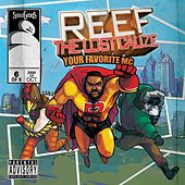 Play & Download Reef The Lost Cauze: Your Favorite MC by Reef the Lost Cauze  | Napster