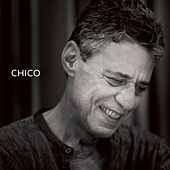 Chico by Chico Buarque