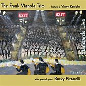 Play & Download Standards Live by Frank Vignola Trio | Napster