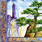 Play & Download Curious Corn by Ozric Tentacles | Napster