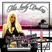 Straight From The Heart by Ms. Lady Pinks