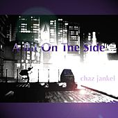 Play & Download A Bit On The Side by Chaz Jankel | Napster