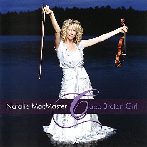 Play & Download Cape Breton Girl by Natalie MacMaster | Napster