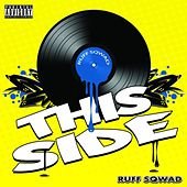 Play & Download This Side by Ruff Sqwad | Napster