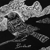 Birdbeat - Single by Hello Echo