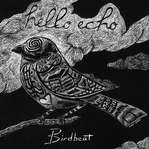 Birdbeat - Single by Hello Echo