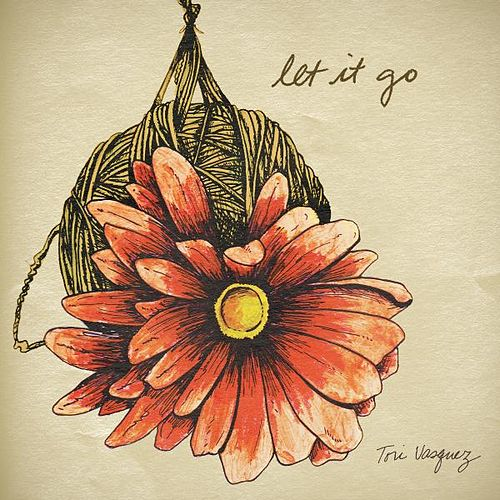 Play & Download Let It Go by Tori Vasquez | Napster