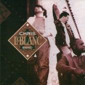 Play & Download Chris Leblanc Band by Chris LeBlanc Band | Napster