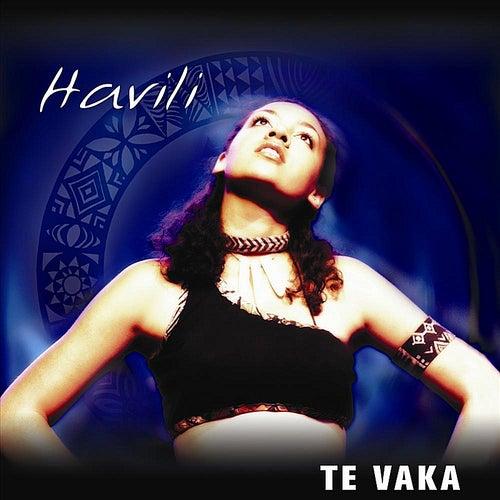 Play & Download Havili by Te Vaka | Napster