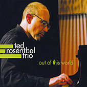 Play & Download Out of This World by Ted Rosenthal | Napster