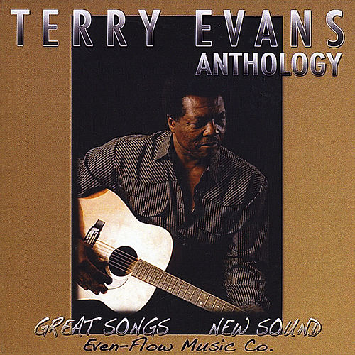 Play & Download Terry Evans Anthology by Terry Evans | Napster