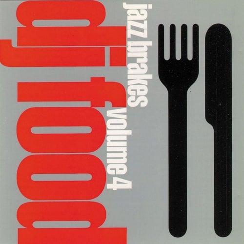 Jazz Brakes Volume 4 by DJ Food