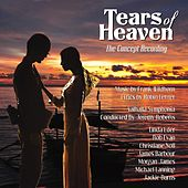 Play & Download Tears of Heaven - The Concept Recording by Various Artists | Napster