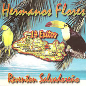 Play & Download Reventon Salvadoreno by Los Hermanos Flores | Napster