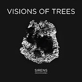 Play & Download Sirens (Novocaine) - Single by Visions of Trees | Napster