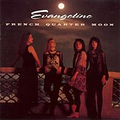 Play & Download French Quarter Moon by Evangéline | Napster