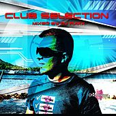 Club Selection (Mixed By DJ Raxx) by Various Artists