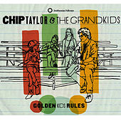 Play & Download Golden Kids Rules by Chip Taylor | Napster