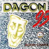 Play & Download Boom Chaka 95 by Dagon | Napster
