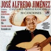 Play & Download José Alfredo Jiménez Canta Sus Propias Rancheras (50 Canciones) [Remastered] by Jose Alfredo Jimenez | Napster