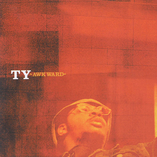 Play & Download Awkward by TY | Napster