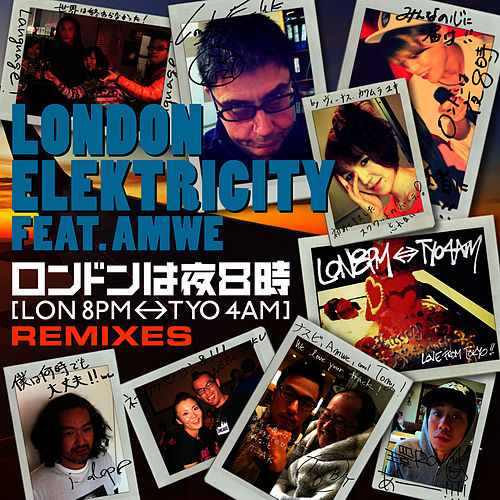 Play & Download [LON 8PM <-> TYO 4AM] (London Wa Yoru Hachiji) REMIXES by London Elektricity | Napster
