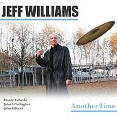 Another Time by Jeff Williams