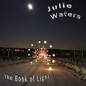Play & Download The Book of Light by Julie Waters | Napster