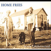 Play & Download Home Fries by Scott Underwood | Napster