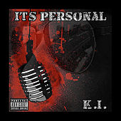 It's Personal by K.I.