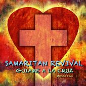 Lead Me To The Cross - Guiame A La Cruz by Samaritan Revival