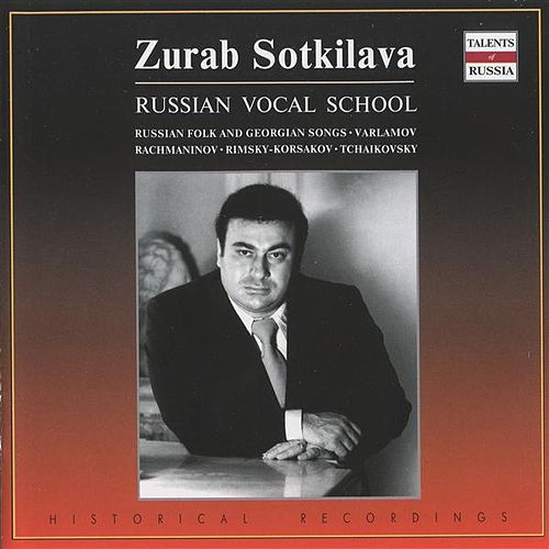 Play & Download Russian Vocal School (Russian Folk and Georgian Songs): Zurab Sotkilava by Various Artists | Napster