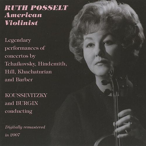 Ruth Posselt - American Violinist by Various Artists