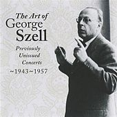 The Art of George Szell, Vol. 1 by Various Artists
