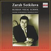 Russian Vocal School: Zurab Sotkilava (1974) by Various Artists