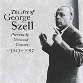 The Art of George Szell, Vol. 2 by Various Artists